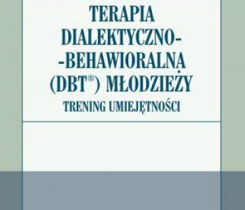 Terapia dialektyczno-behawioralna DBT młodzieży.